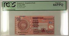 2008 Bangladesh Bank 10 Taka Note SCWPM# 39Ac PCGS GEM New 66 PPQ