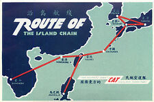 Route of the Island Chain ~CIVIL AIR TRANSPORT / CAT~ Orig. CHINA AIRLINE Label