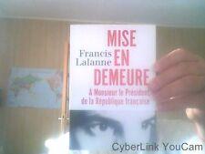 Mise en demeure à Monsieur le Président de la République françaie par F.Lalanne.