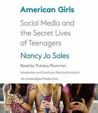 American Girls: Social Media and the Secret Lives of Teenagers Brand New! Sealed