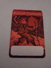 Richard Thompson Backstage Concert Pass