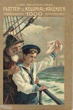 Jung Deutschlands Flotten und Kolonial Kalender 1909 Neuguinea Flotte Marine