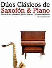 Dúos Clásicos de Saxofón & Piano: Piezas fáciles de Brahms, Vivaldi, Wagner y ot