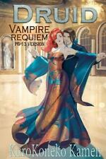 Druid Vampire Requiem PG-13 Version by KuroKoneko Kamen (2016, Paperback)