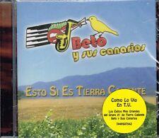 Beto y Sus Canarios  Esto Si Es Tierra  Caliente  BRAND NEW  CD
