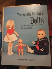 Doll Reference Book~Twentieth Century Dolls~From Bisque/Vinyl USED~J.G. Anderson