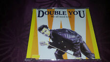 Double You / We all need Love - Maxi CD