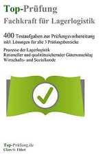Top Prüfung Fachkraft für Lagerlogistik - 400 Prüfungsaufgaben inkl. Lösungen