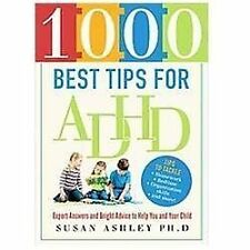 1000 Best Tips for ADHD: Expert Answers and Bright Advice to Help You-ExLibrary
