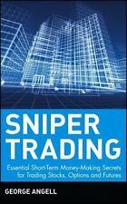 Sniper Trading: Essential Short-Term Money-Making Secrets for Trading Stocks,...