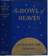 Evangeline Adams 1927 The Bowl of Heaven / Astrological Superstar / Astrology