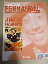 FASCICULE INOUBLIABLE FERNANDEL : N° 36 - JIM LA HOULETTE