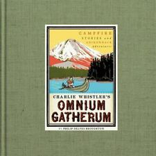 Charlie Whistler's Omnium Gatherum: By Broughton, Philip Delves