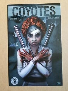 Coyotes #1 (2017 Image Comics) First Print ~ High Grade Copy VF+