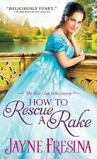 How to Rescue a Rake (Book Club Belles Society)