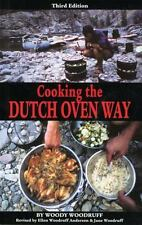 Cooking the Dutch Oven Way, Woody Woodruff, Good Book