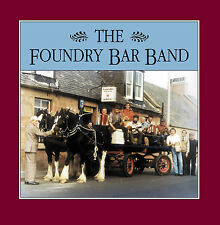 CD: Foundry Bar Band - Foundry Bar Band