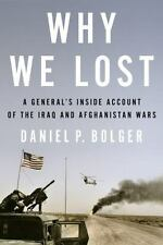 Why We Lost: A General's Inside Account of the Iraq and Afghanistan-ExLibrary