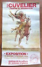 AFFICHE PAUL CUVELIER - EXPO. WOLUWE-ST-PIERRE -1984- 40 X 70 CM. ENVOI TUBE