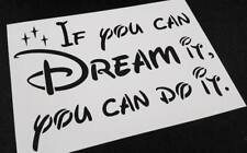 Disney Style Text Letter Stencil If You Can Dream It You Can Do It Wall Card