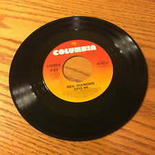 NEIL DIAMOND SAVE ME 45 RPM ON THE WAY TO THE SKY RECORD