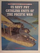 Osprey Combat Aircraft 62: US Navy PBY Catalina Units of the Pacific War