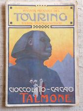 Rivista mensile del Touring Club Italiano n. 10 ottobre 1913