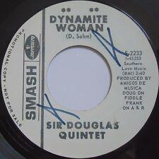 SIR DOUGLAS QUINTET: Dynamite Woman SMASH PROMO DJ 45 rock