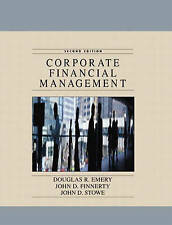 Corporate Financial Management: United States Edition, Stowe, John D.,Finnerty,