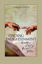 Finding Enlightenment : Ramtha's School of Ancient Wisdom by J. Gordon Melton...