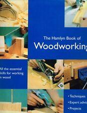 The Hamlyn Book of Woodworking by Declan O'Donoghue (Hardback)