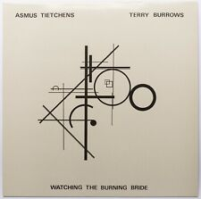 Asmus Tietchens & Terry Burrows ‎– Watching The Burning Bride (experimental)