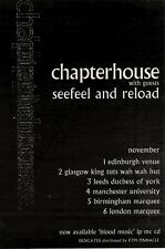 """16/10/93PGN43 CHAPTERHOUSE WITH SEEFEEL AND RELOAD TOUR DATES ADVERT 7X5"""""""