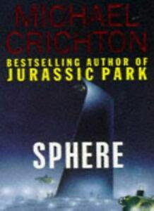 Sphere By  Michael Crichton. 9780330301275