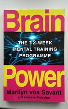 Brain Power: The 12-week Mental Training Programme by Leonore Fleischer, Marilyn