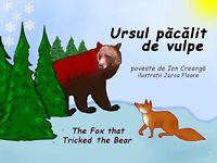 Ursul Pacalit Vulpe - Romanian-English fairy tale Ion Creanga 14 Color Pict 2009