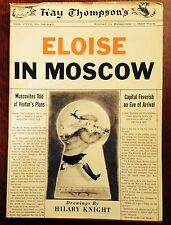 """""""Eloise In Moscow"""" by Kay Thompson- 1st Printing- 1959- w/Jacket"""