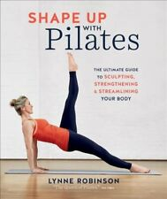 Shape Up With Pilates The ultimate guide to sculpting, strength... 9780857835895