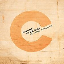 RON MILES - CIRCUIT RIDER (WITH  BILL FRISELL & BRIAN BLADE)  CD NEU