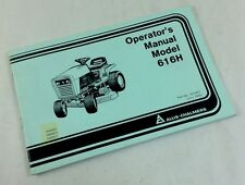 ALLIS CHALMERS AC MODEL 616H LAWN GARDEN TRACTOR MOWER OPERATORS OWNERS MANUAL