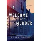 A Welcome Murder by Robin Yocum | Paperback Book | 9781633882638 | NEW
