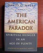 The American Paradox: Spiritual Hunger in an Age of Plenty by Myers 2000 HCDC