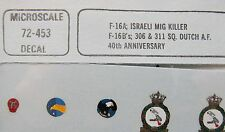 1/72 MicroScale Decals 72-453 F-16A ISRAELI MIG KILLER F-16B's mint