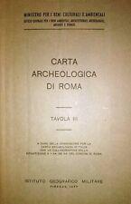 CARTA ARCHEOLOGICA DI ROMA TAVOLA III ISTITUTO GEOGRAFICO MILITARE FIRENZE 1977