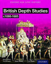Oxford AQA History for GCSE: British Depth Studies C1066-1685 (Norman,...