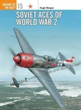 Aircraft of the Aces: Soviet Aces of World War 2 15 by Hugh Morgan (1997, Paperb