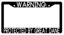 Warning Protected By Great Dane Black Plastic License Plate Frame Auto