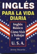 Ingles Para La Vida Diaria: By Jesse Ituarte