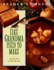 READER'S DIGEST Like Grandma Used to Make Treasury of Fondly Remembered Dishes