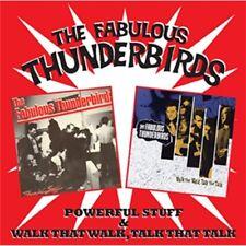 Fabulous Thunderbirds Powerful Stuff/Walk That Walk Talk That Talk 2-CD NEW
